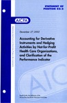Accounting for derivative instruments and hedging activities by not-for-profit health care organizations, and clarification of the performance indicator