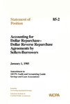 Accounting for dollar repurchase, dollar reverse repurchase agreements by sellers-borrowers: amendment to AICPA audit and accounting guide, Savings and loan associations