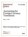 Accounting for foreign currency translation, May 17, 1974: responses to issues raised in FASB discussion memorandum, Feb. 21, 1974 (FASB file reference 1005)