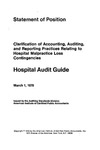 Clarification of accounting, auditing, and reporting practices relating to hospital malpractice loss contingencies