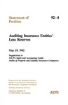 Auditing insurance entities' loss reserves: May 29, 1992 supplement to AICPA Audit and accounting guide, Audits of property and liability insurance companies