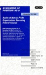 Audits of not-for-profit organizations receiving federal awards, with conforming changes as of December 18, 1995, resulting from the issuance of Government auditing standards: 1994 revision, and Statement on auditing standards no. 74, Compliance auditing considerations in audits of governmental entities and recipients of governmental financial assistance