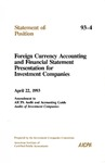 Foreign currency accounting and financial statement presentation for investment companies, April 22, 1993: amendment to AICPA Audit and accounting guide, Audits of investment companies