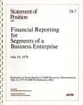Statement of position on financial reporting for segments of a business enterprise, July 16, 1974; Financial reporting for segments of a business enterprise, July 16, 1974