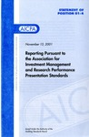 Reporting pursuant to the Association for Investment Management and Research performance presentation standards
