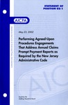 Performing agreed-upon procedures engagements that address annual claims prompt payment reports as required by the New Jersey administrative code