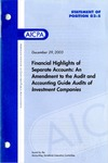 Financial highlights of separate accounts: an amendment to the audit and accounting guide audits of investment companies by American Institute of Certified Public Accountants. Accounting Standards Executive Committee