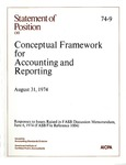Conceptual framework for accounting and reporting : responses to issues raised in FASB Discussion memorandum, June 6, 1974 (FASB File reference 1004); Statement of position 74-09;
