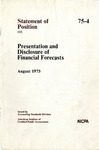 Presentation and disclosure of financial forecasts; Statement of position 75-4;