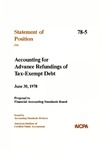 Accounting for advance refundings of tax-exempt debt, June 30, 1978: proposal to Financial Accounting Standards Board