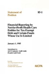 Financial reporting by not-for-profit health care entities for tax-exempt debt and certain funds whose use is limited: amendment to AICPA industry audit guide, Hospital audit guide