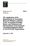 Application of the requirements of accounting research bulletins, opinions of the Accounting Principles Board, and statements and interpretations of the Financial Accounting Standards Board to not-for-profit organizations; Statement of position 94-2;