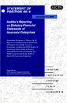 Auditor's reporting on statutory financial statements of insurance enterprises : supersedes Statement of position 90-10, Reports on audited financial statements of property and liability insurance companies, and amends AICPA audit and accounting guide, Audits of property and liability insurance companies, and AICPA industry audit guide, Audits of stock life insurance companies; Statement of position 95-5;