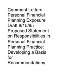Comment letters, personal financial planning exposure draft 8/15/95: proposed statement on responsibilities in personal financial planning Practice: Developing a basis for recommendations;