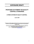 Proposed statement on quality control standards : A Firm's system of quality control;Firm's system of quality control