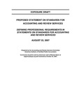 Proposed statement on standards for Accounting and review services : Defining professional requirements in statements on standards for accounting and review services;Defining professional requirements in statements on standards for accounting and review services; Exposure draft (American Institute of Certified Public Accountants), 2007, Aug. 22 by American Institute of Certified Public Accountants. Accounting and Review Services Committee