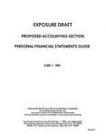 Proposed accounting section : personal financial statements guide ;Personal financial statements guide; Exposure draft (American Institute of Certified Public Accountants), 1981, June 1