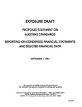 Proposed statement on auditing standards : reporting on condensed financial statements and selected financial data ;Reporting on condensed financial statements and selected financial data