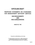 Proposed statements on standards for management advisory services : MAS engagements and MAS consultations ;MAS engagements and MAS consultations; Exposure draft (American Institute of Certified Public Accountants), 1982, Mar. 30