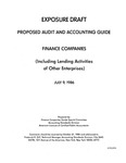 Proposed audit and accounting guide : finance companies (including lending activities of other enterprises);Finance companies (including lending activities of other enterprises)