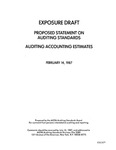 Proposed statement on auditing standards : auditing accounting estimates ;Auditing accounting estimates; Exposure draft (American Institute of Certified Public Accountants), 1987, Feb. 14