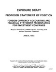 Proposed statement of position : foreign currency accounting and financial statement presentation for investment companies : proposed amendment to AICPA audit and accounting guide, Audits of investment companies ;Foreign currency accounting and financial statement presentation for investment companies : proposed amendment to AICPA audit and accounting guide, Audits of investment companies
