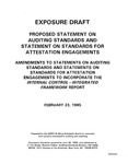 Proposed statement on auditing standards and statement on standards for attestation engagements : amendments to statements on auditing standards and statements on standards for attestation engagements to incorporate the internal control-integrated framework report ;Amendments to statements on auditing standards and statements on standards for attestation engagements to incorporate the internal control-integrated framework report; Exposure draft (American Institute of Certified Public Accountants), 1995, Feb. 23