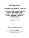 Proposed statement of position : Accounting by insurance and other enterprises for guaranty-fund and certain other insurance-related assessments ;Accounting by insurance and other enterprises for guaranty-fund and certain other insurance-related assessments