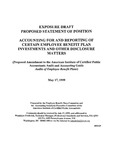Proposed statement of position : Accounting for and reporting of certain employee benefit plan investments and other disclosure matters : (proposed amendment to the American Institute of Certified Public Accountants Audit and accounting guide, Audits of employee benefit plans);Accounting for and reporting of certain employee benefit plan investments and other disclosure matters : (proposed amendment to the American Institute of Certified Public Accountants Audit and accounting guide, Audits of employee benefit plans); Exposure draft (American Institute of Certified Public Accountants), 1999, May 17