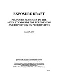 Proposed revisions to the AICPA standards for performing and reporting on peer reviews;AICPA standards for performing and reporting on peer reviews;Standards for performing and reporting on peer reviews