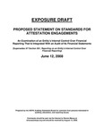 Proposed statement on standards for attestation engagements: an examination of an entity's internal control over financial reporting that is integrated with an audit of its financial statements; Exposure draft (American Institute of Certified Public Accountants), 2008, June 12