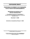 Proposed statement on standards for attestation engagements: reporting on controls at a service organization; Exposure draft (American Institute of Certified Public Accountants), 2008, November 17