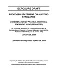 Proposed Statement on Auditing Standards: Consideration of fraud in a Financial Statement Audit (Redrafted); Exposure draft (American Institute of Certified Public Accountants) 2009, January 28