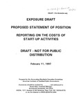Proposed Statement of Position: Reporting on the  Costs of Start-up Activities, Draft - Not for Public Distribution, February 11, 1997; Exposure Draft (American Institute of Certified Public Accountants) 1997, February 11