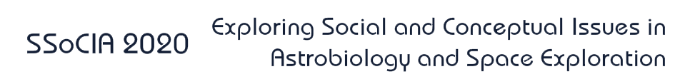 Society for Social and Conceptual Issues in Astrobiology (SSoCIA) Conference