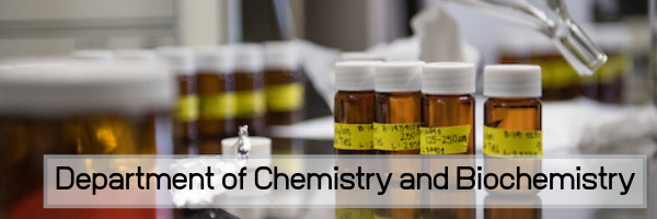 Chemistry and Biochemistry, Department of