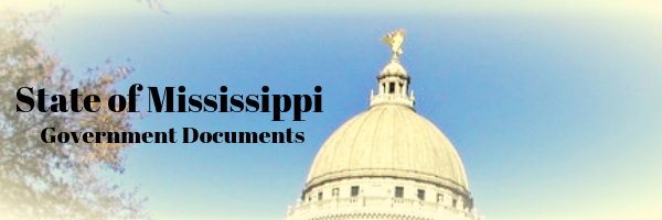 State of Mississippi Government Documents
