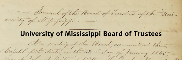 University of Mississippi Board of Trustees Reports and Minutes