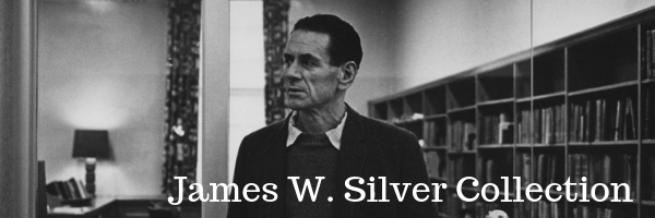 James W. Silver Collection