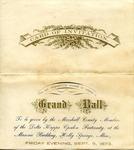 Invitation to a Grand Ball given by Marshall County members of the Delta Kappa Epsilon fraternity by Delta Kappa Epsilon