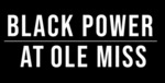 Black Power at Ole Miss (Film)