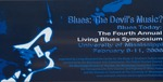 Blues: the Devil's music? Blues today: the 4th annual Living Blues symposium at University of Mississippi