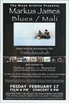 Blues Archive presents Markus James Blues, Mali: award winning documentary film Timbuktoubab and concert