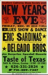 New Year's Eve presented by Southern California Blues Society, featuring Eric Sardinas and Delgado Bros, three color version