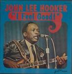 John Lee Hooker I feel good! by Jewel Records