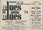 Blues vs. Blues Festival, Aragon Ballroom, Chicago, featuring Rufus Thomas and others