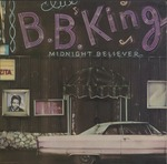 B.B. King, Midnight believer