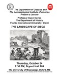 The Landscape of Siege by Gwyn Davies, University of Mississippi. Department of Classics, and Archaeological Institute of America