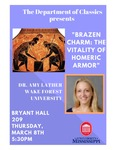 Brazen Charm: The Vitality of Homeric Armor by Amy Lather