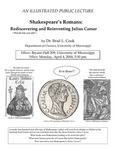 Shakespeare's Romans: Rediscovering and Reinventing Julius Caesar by Brad L. Cook